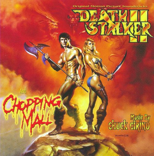 Original Motion Picture Soundtracks:  Death Stalker II/Chopping Mall