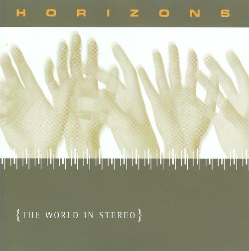 Horizons: The World in Stereo