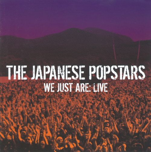 We Just Are: Live
