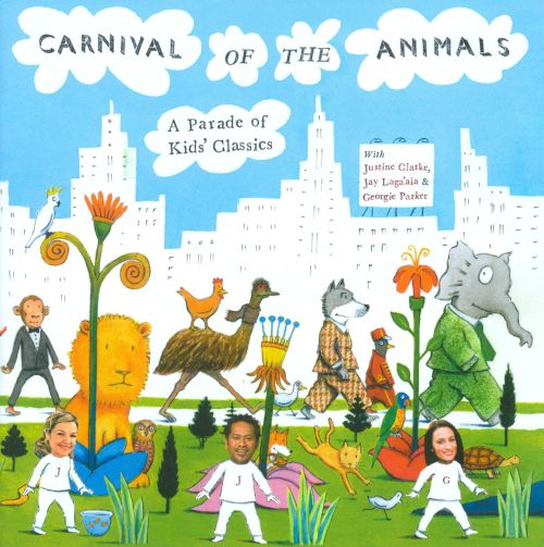 Carnival of the Animals: A Parade of Kids' Classics