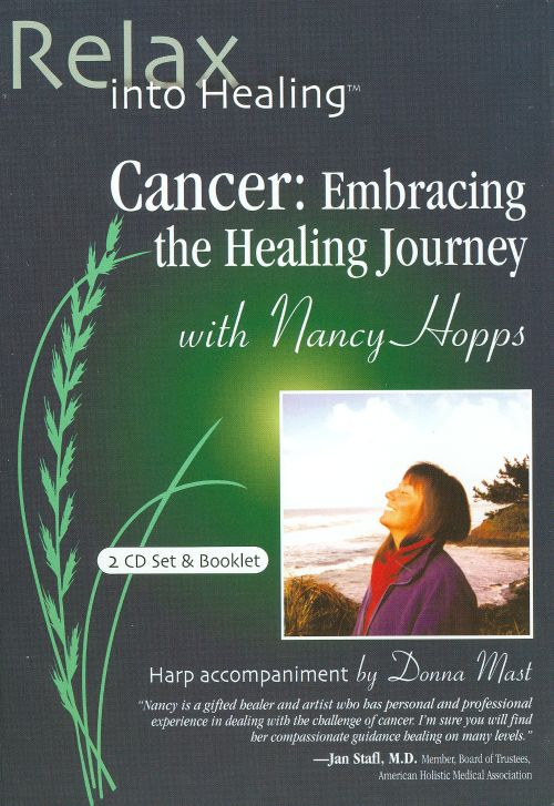 Cancer: Embracing The Healing Journey