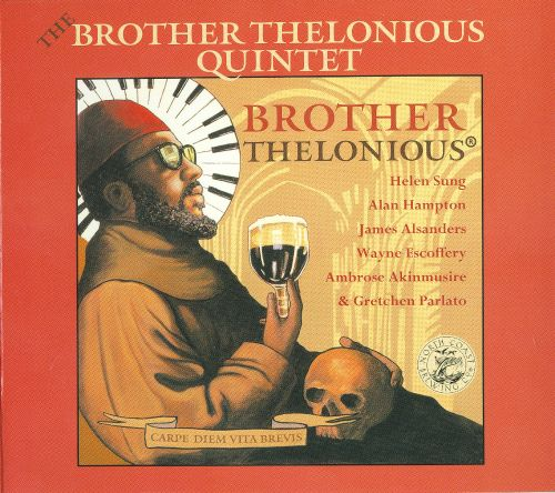 The Brother Thelonious Quintet
