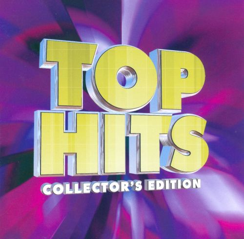 Top Hits: Collector's Edition