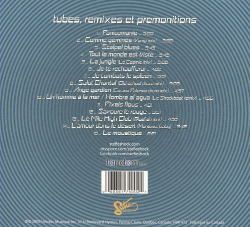 Tubes, Remixes Et Prémonitions