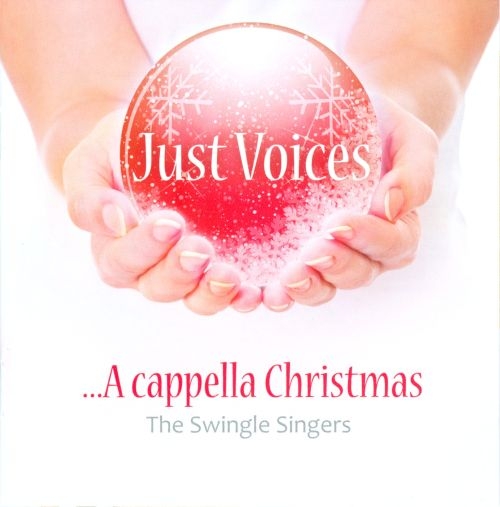 Just Voices: A cappella Christmas
