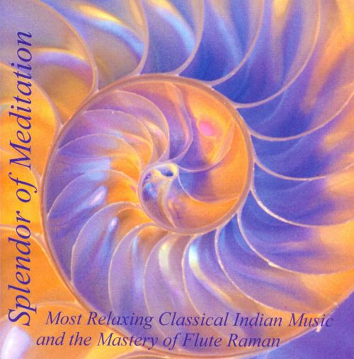 Splendor of Meditation: Most Relaxing Classical Indian Music