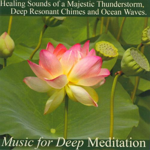Music for Deep Meditation: Chimes, Thunder and Ocean Waves
