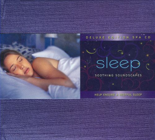 Sleep: Soothing Soundscapes