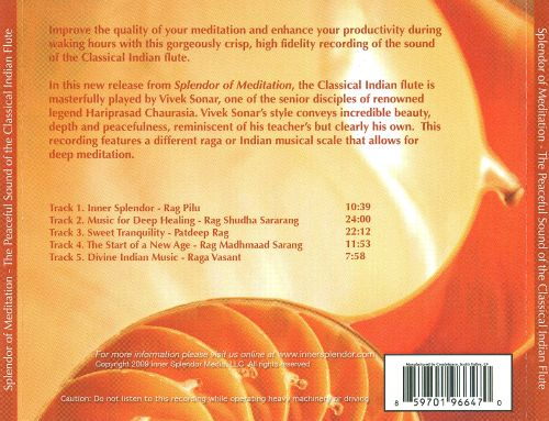 Splendor of Meditation: the Peaceful Sound of the Classical Indian Flute
