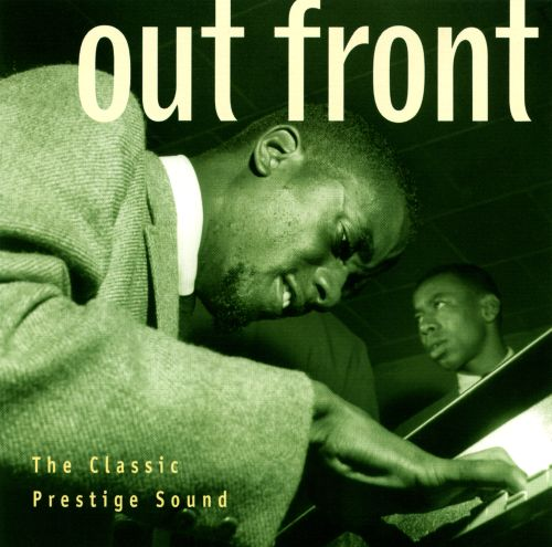 Jazz with Prestige: Out Front