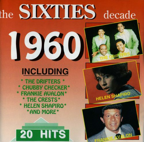 The Sixties Decade: 1960