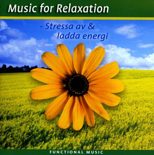 Functional Music: Music for Relaxation