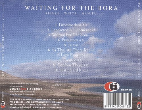 Waiting For The Bora
