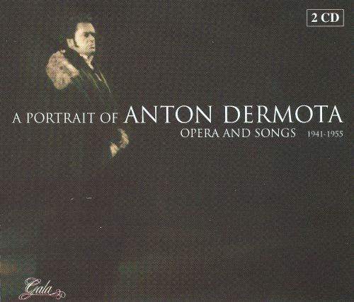 A Portrait of Anton Dermota: Opera and Songs