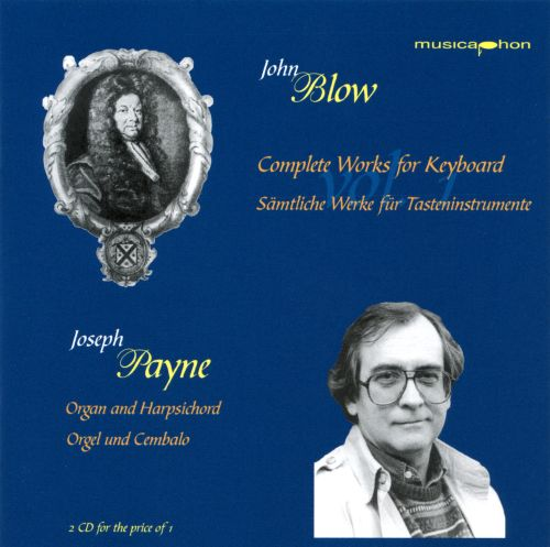 John Blow: Complete Works for Keyboard, Vol. 1