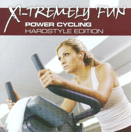 X-Tremely Fun: Power Cycling Hardstyle Edition