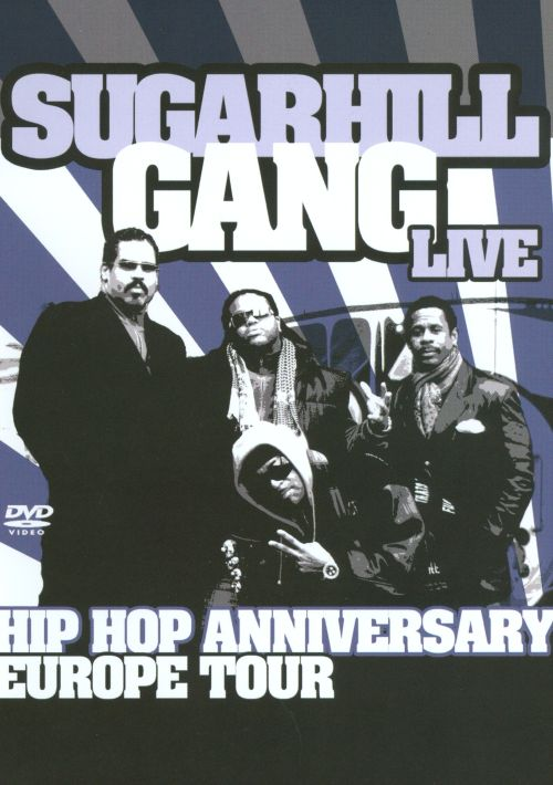 Hip Hop Anniversary Europe Tour: Sugarhill Gang Live