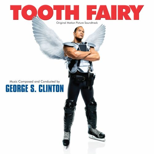 Tooth Fairy [Original Motion Picture Soundtrack]