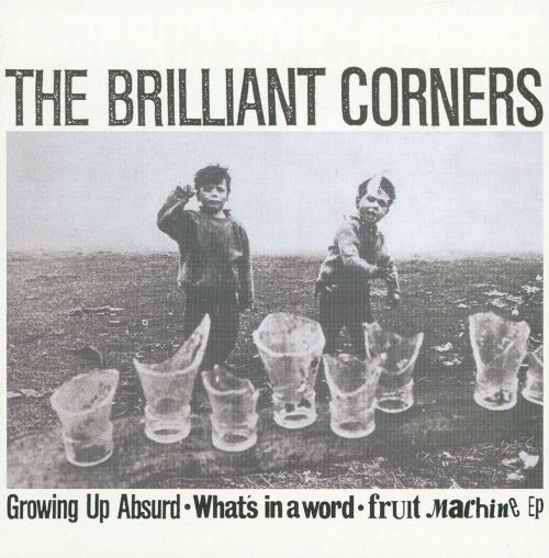 Growing Up Absurd/What's in a Word/Fruit Machine EP