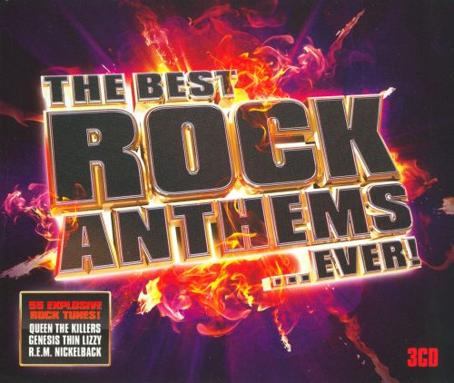 The Best Rock Anthems ...Ever! - Various Artists
