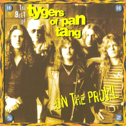 On the Prowl: The Best of Tygers of Pan Tang
