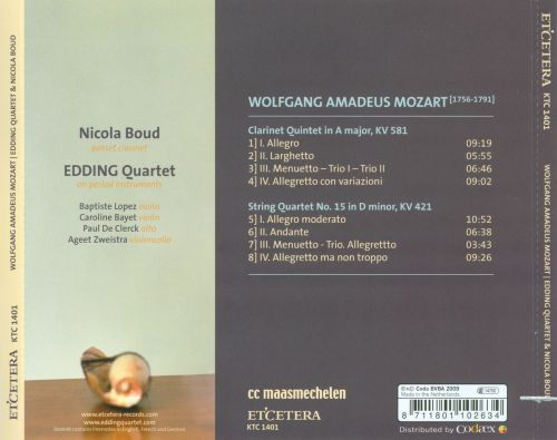Mozart: Clarinet Quintet; String Quartet No. 15 in D minor