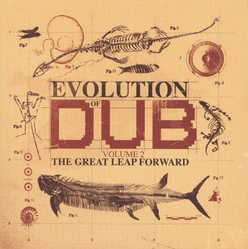 The Evolution Of Dub, Vol. 2: The Great Leap Forward