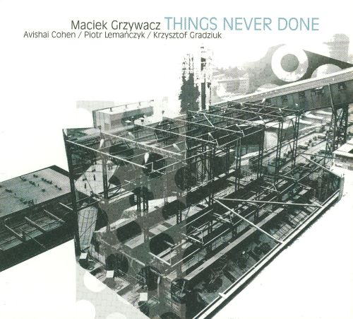 Things Never Done