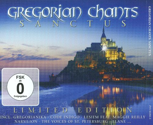 Gregorian Chants: Sanctus