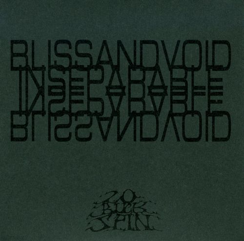 Bliss and Void Inseperable
