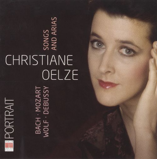 Bach, Mozart, Wolf, Debussy: Songs & Arias