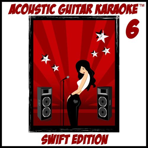 Acoustic Guitar Karaoke, Vol. 6: Swift Edition