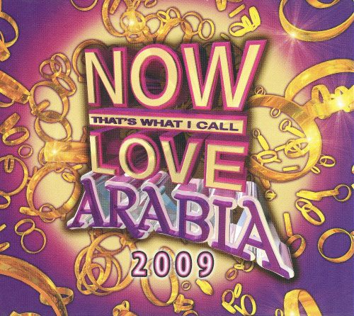 Now That's What I Call Love Arabia 2009
