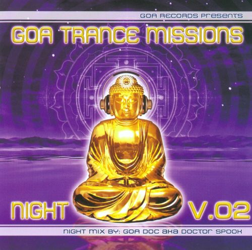 Goa Trance Missions: Night, Vol. 2