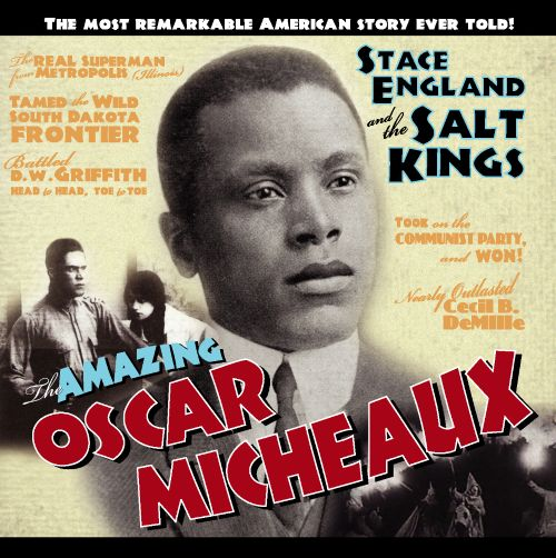 The Amazing Oscar Micheaux
