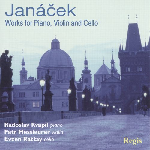 Janácek: Works for Piano, Violin and Cello