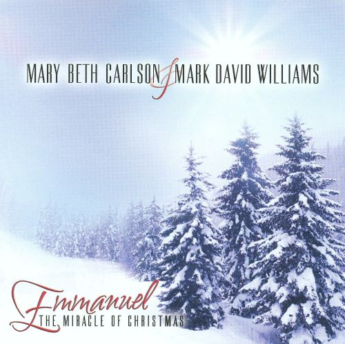 Emmanuel: The Miracle of Christmas