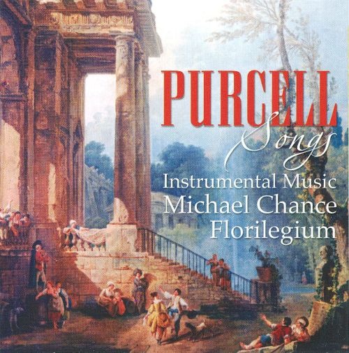 Purcell: Songs; Instrumental Music