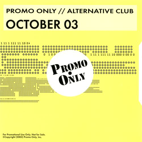 Promo Only: Alternative Club (October 2003)