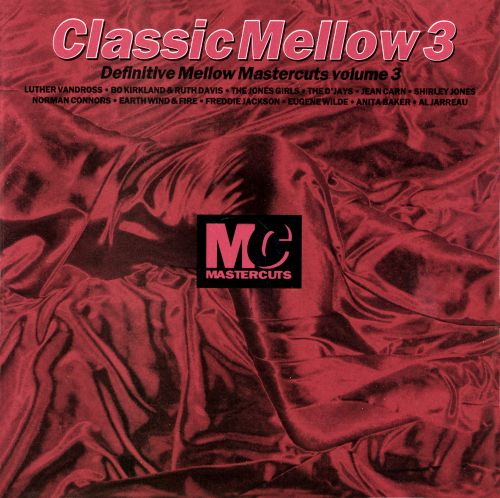 Classic mellow mastercuts vol 3 various artists for Classic house mastercuts vol 3