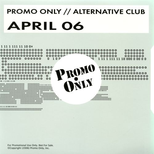 Promo Only: Alternative Club (April 2006)