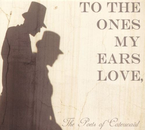 To the Ones My Ears Love