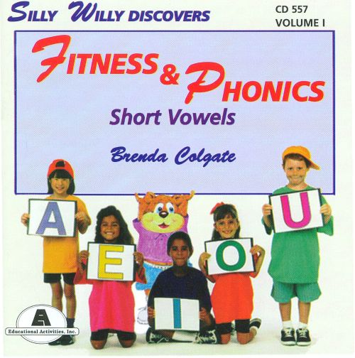 Silly Willy Discovers Fitness & Phonics: Short Vowels