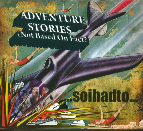 Adventure Stories (Not Based On Fact?)