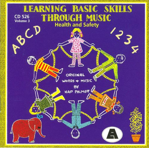 Learning Basic Skills Through Music: Health and Safety, Vol. 3
