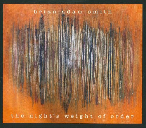 The Night's Weight of Order