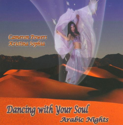 Dancing With Your Soul: Arabic Nights