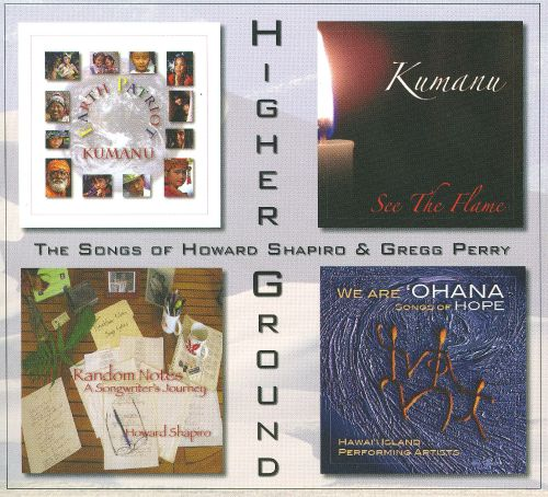 Higher Ground: the Songs of Howard Shapiro & Gregg Perry