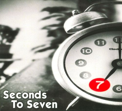 Seconds To Seven