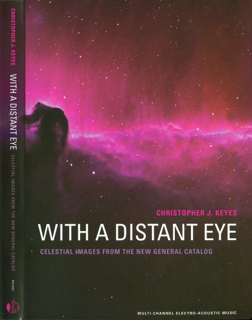 Christopher J. Keyes: With a Distant Eye